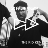Avatar So Future Sounds 042: The Kid Kenzel (Live Guest Mix)
